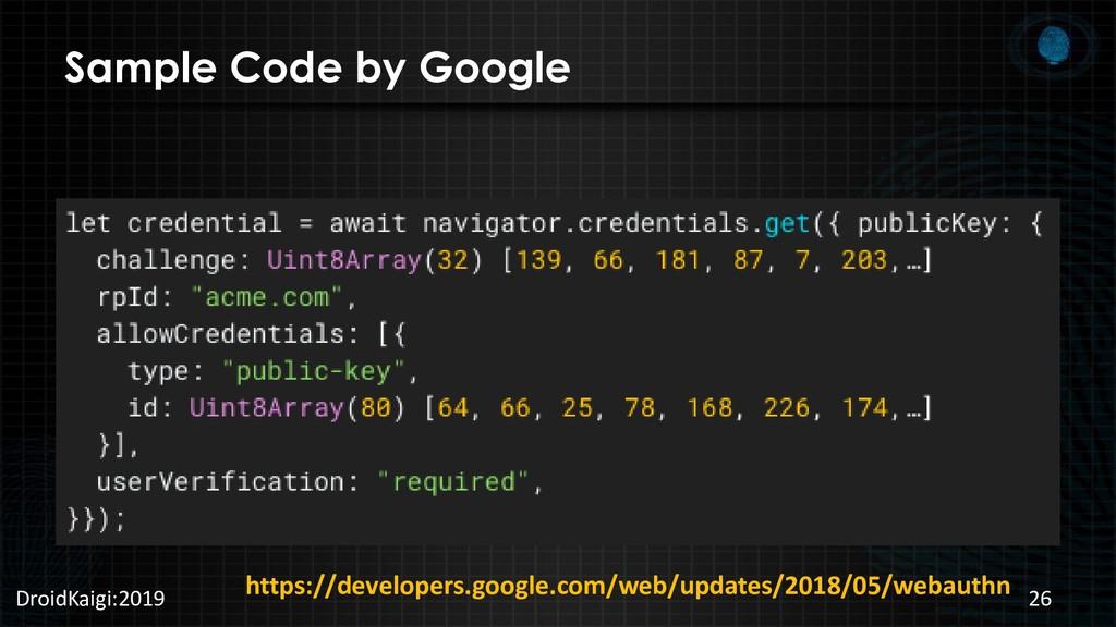 Sample Code by Google DroidKaigi:2019 26 https:...