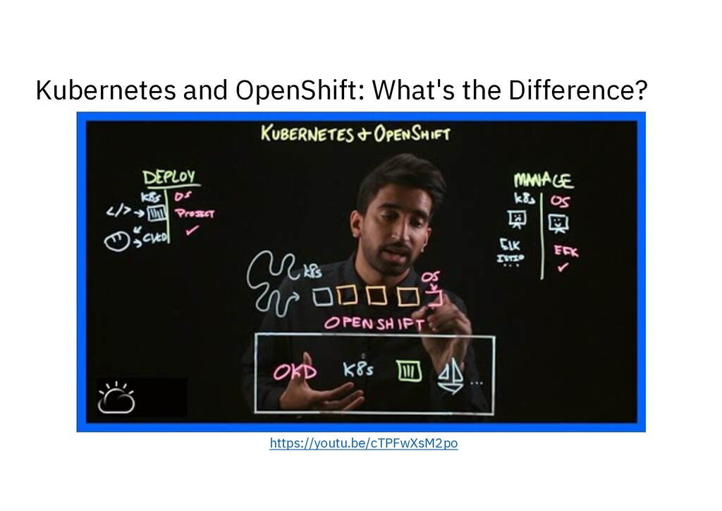 Kubernetes and OpenShift: What's the Difference...