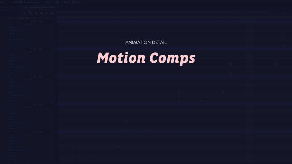 Motion Comps ANIMATION DETAIL
