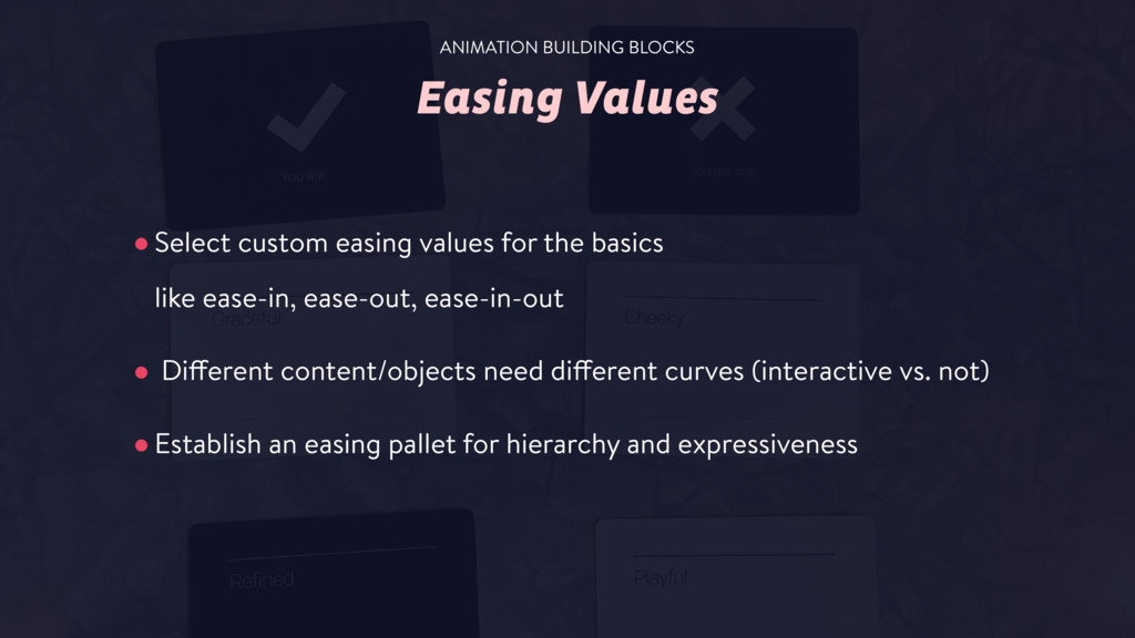 Easing Values •Select custom easing values for ...