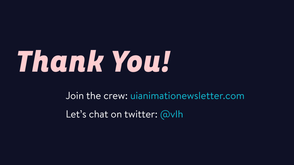 Thank You! Join the crew: uianimationewsletter....