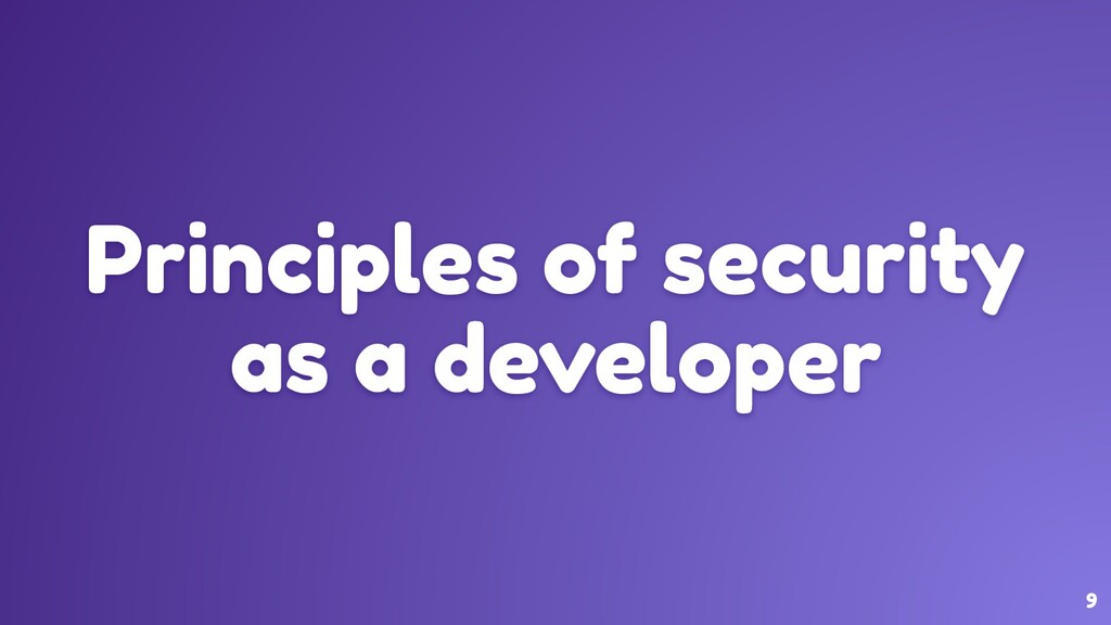 9 Principles of security as a developer