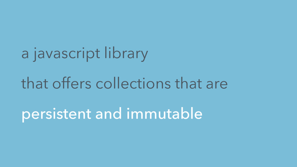 a javascript library that offers collections th...
