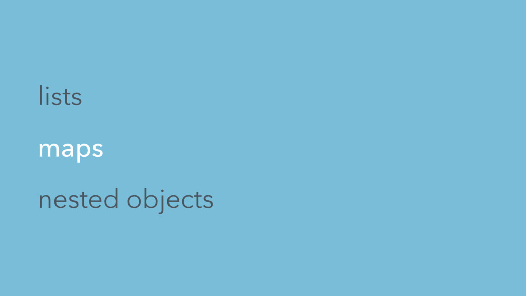 lists maps nested objects
