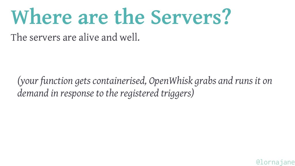 Where are the Servers? The servers are alive an...