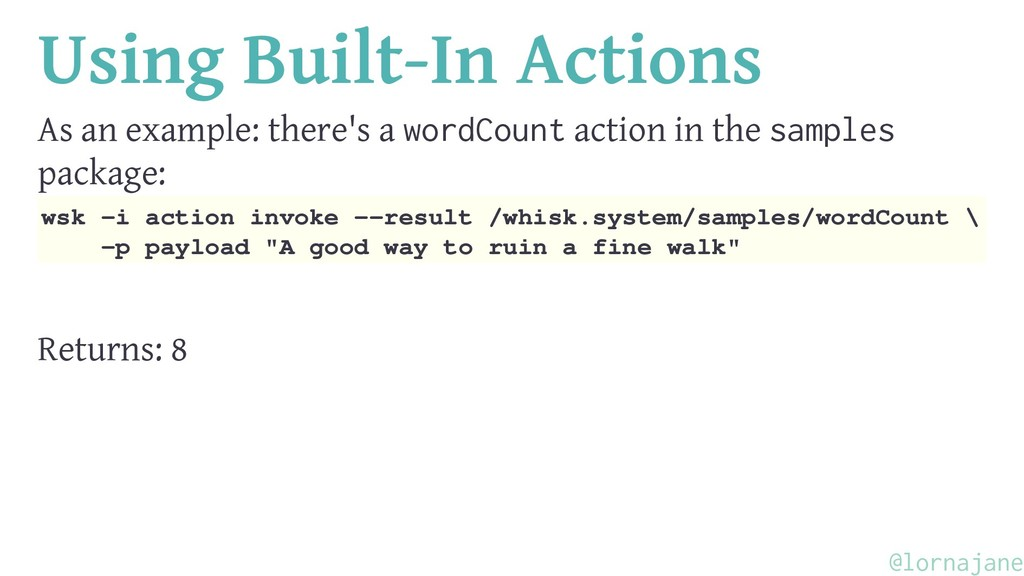 Using Built-In Actions As an example: there's a...