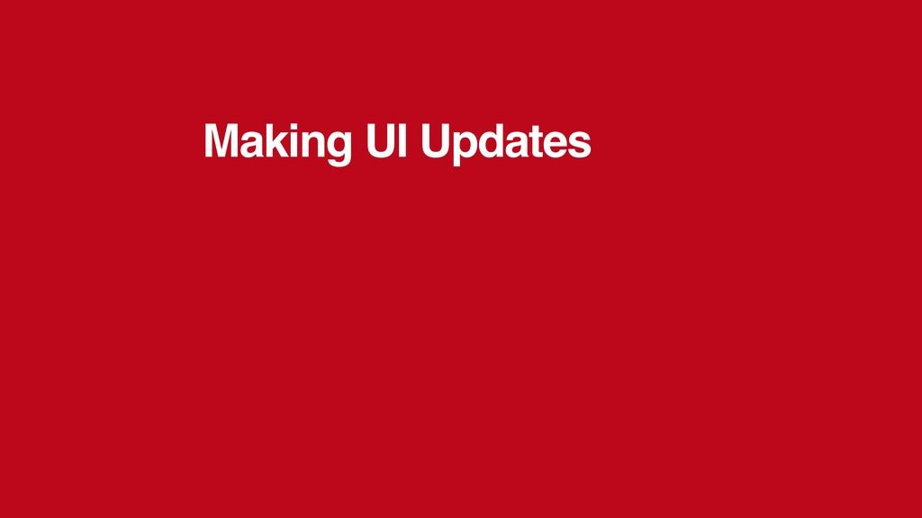 Making UI Updates