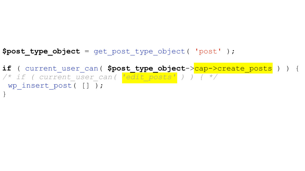 $post_type_object = get_post_type_object( 'post...