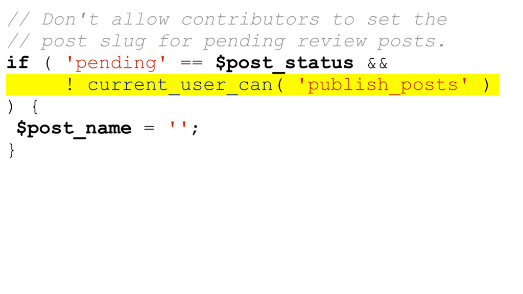 // Don't allow contributors to set the // post ...