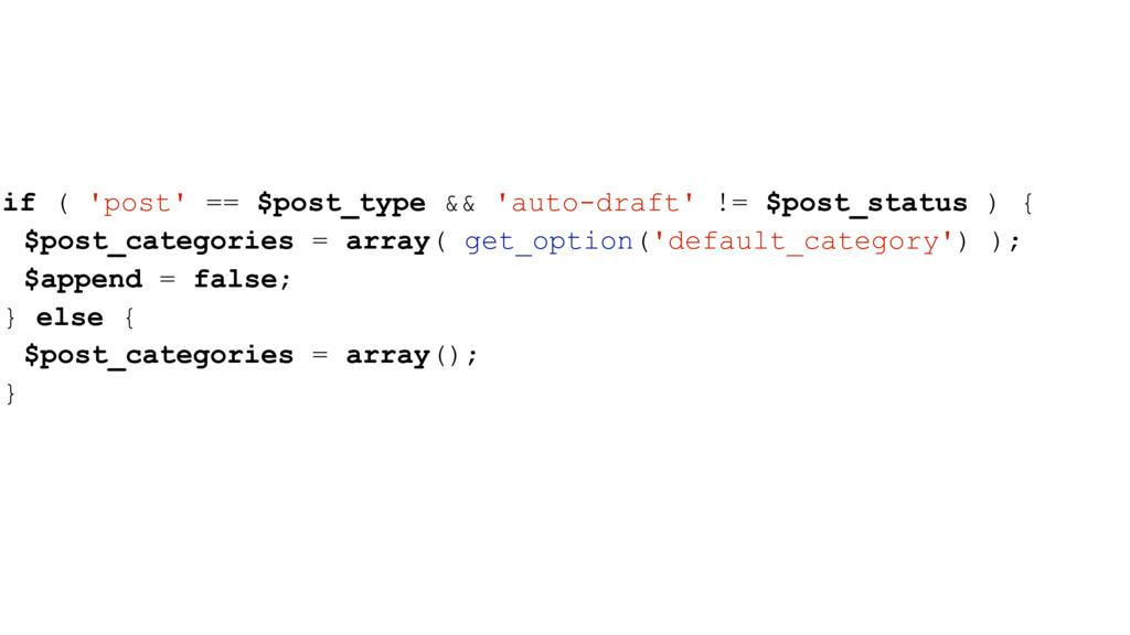 if ( 'post' == $post_type && 'auto-draft' != $p...