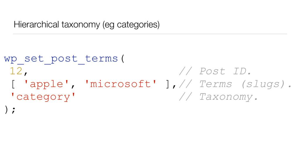 Hierarchical taxonomy (eg categories) wp_set_po...