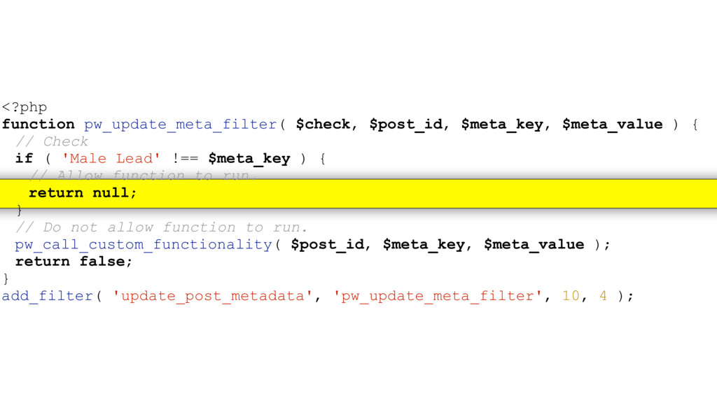 <?php function pw_update_meta_filter( $check, $...