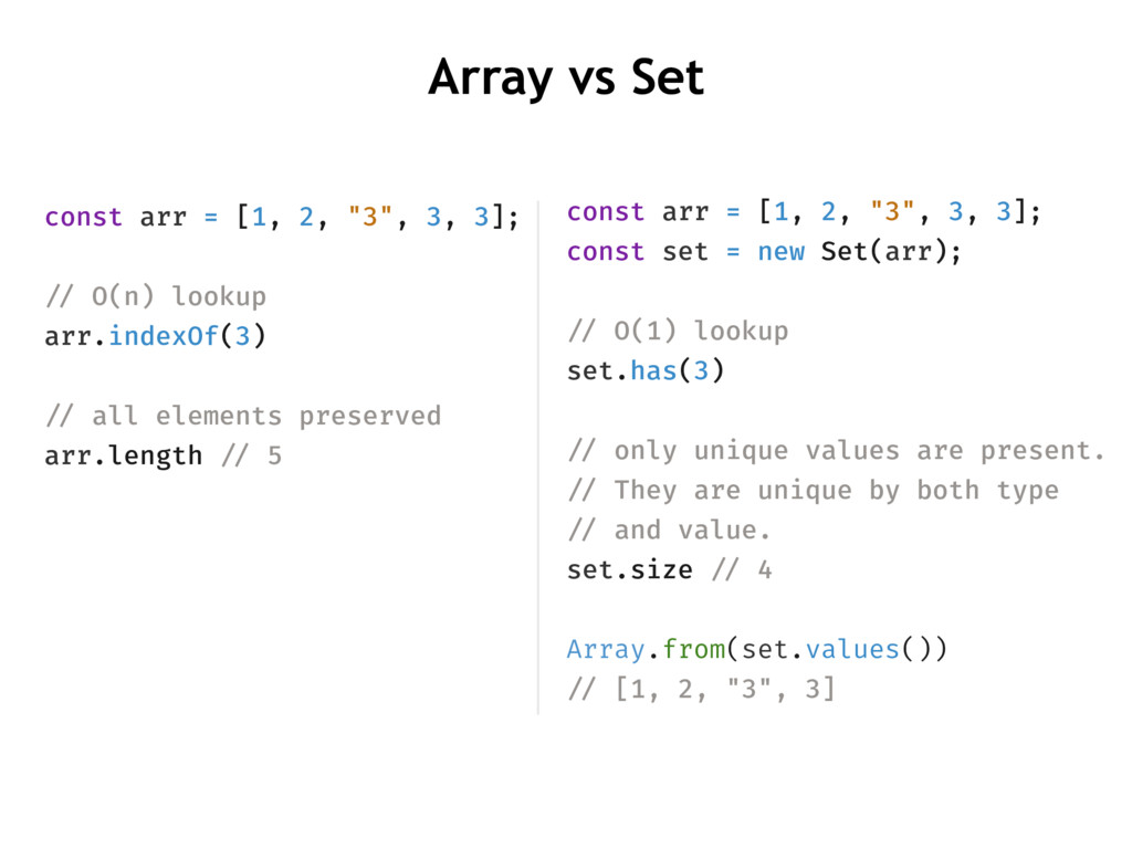 "Array vs Set const arr = [1, 2, ""3"", 3, 3]; con..."