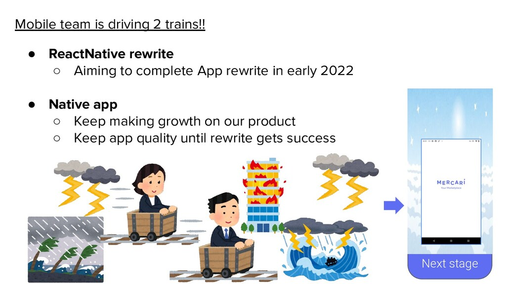 Next stage Mobile team is driving 2 trains!! ● ...