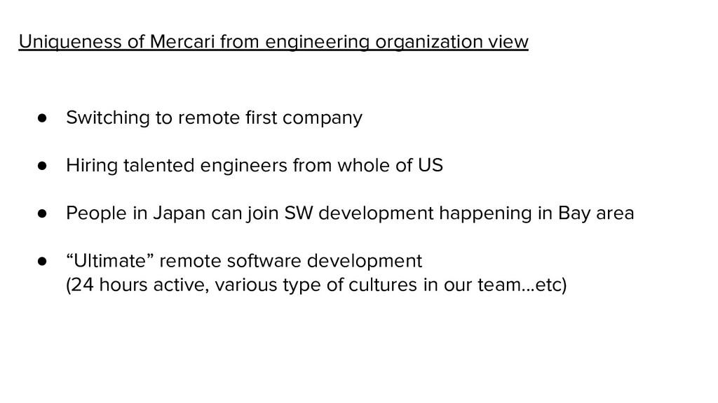 Uniqueness of Mercari from engineering organiza...