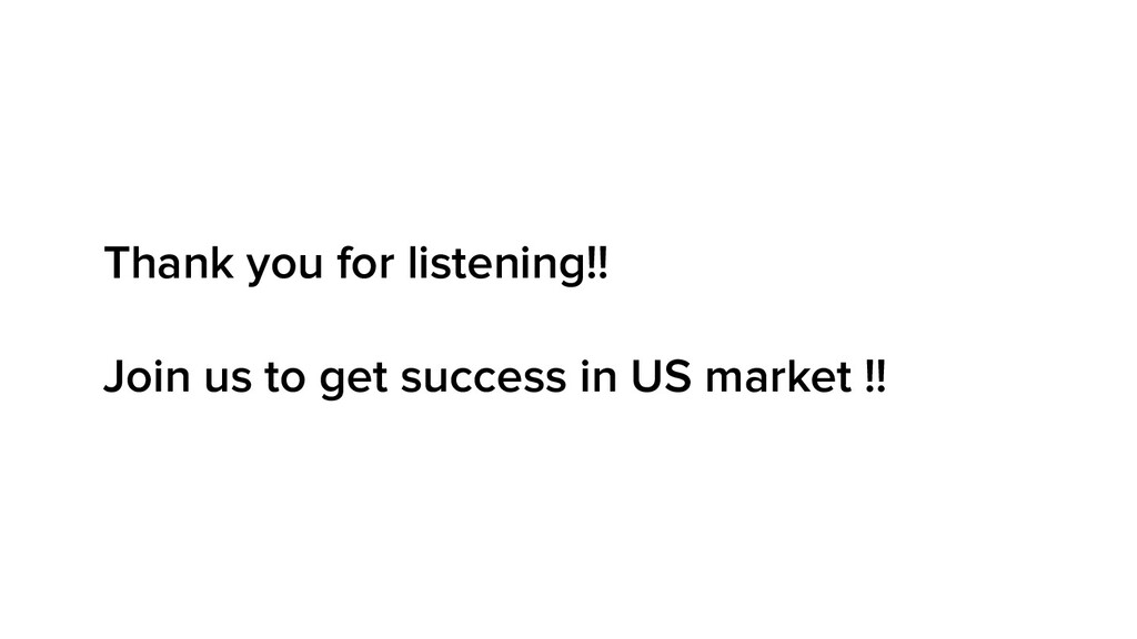 Thank you for listening!! Join us to get succes...