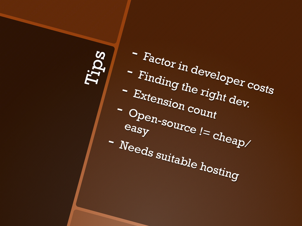 Tips -  Factor in developer costs -  Finding th...