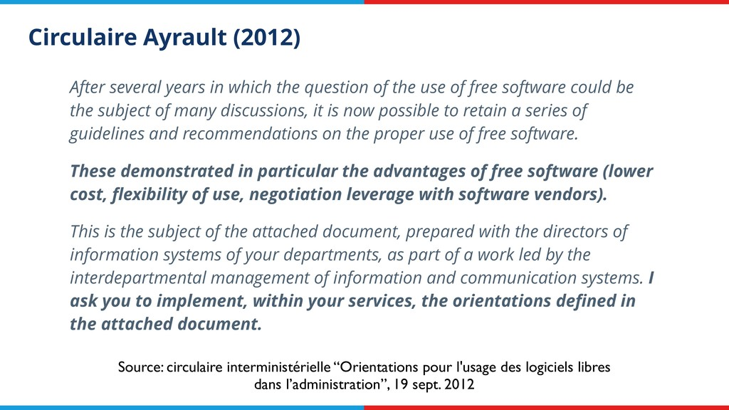 Circulaire Ayrault (2012) After several years i...