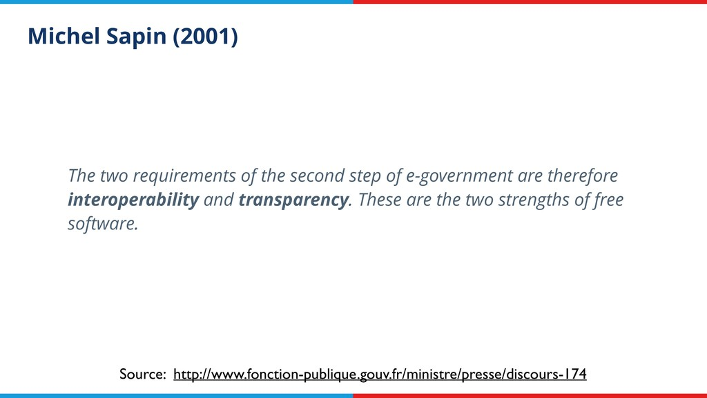 Michel Sapin (2001) The two requirements of the...