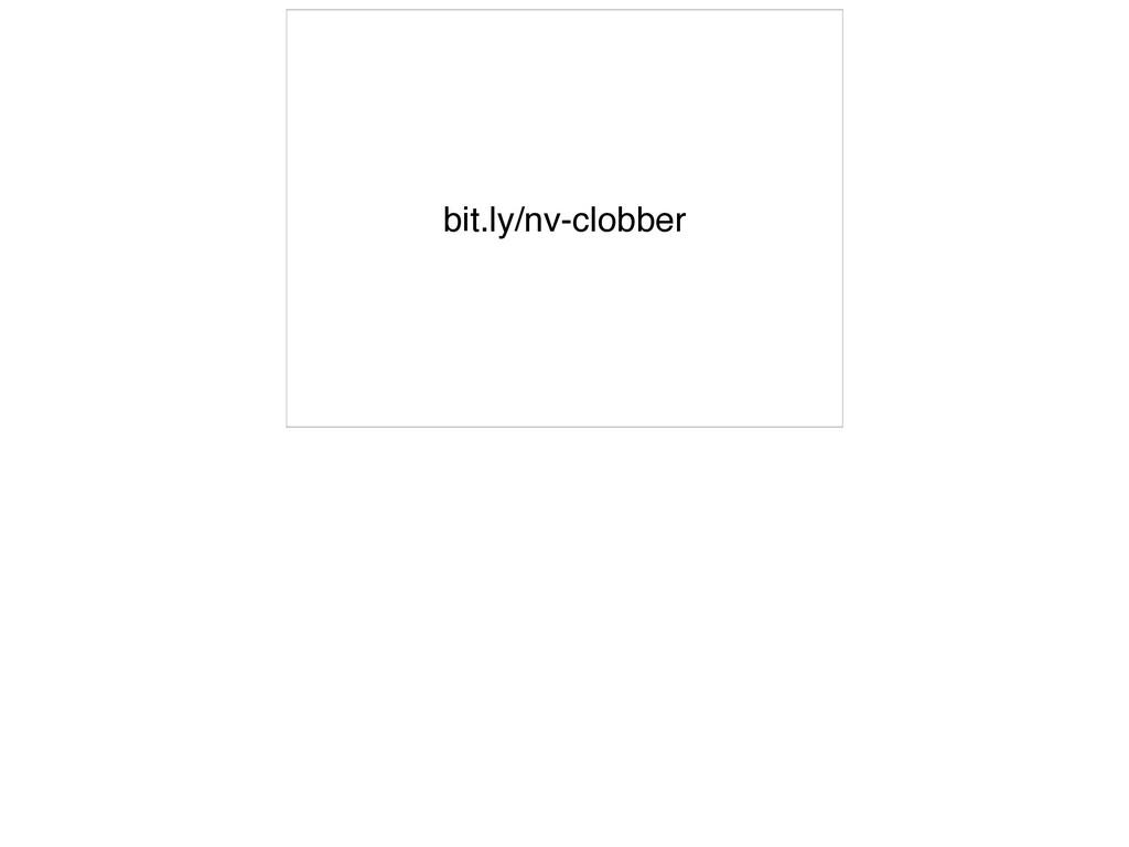 bit.ly/nv-clobber