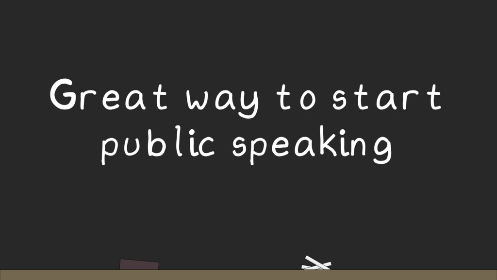 Great way to start public speaking