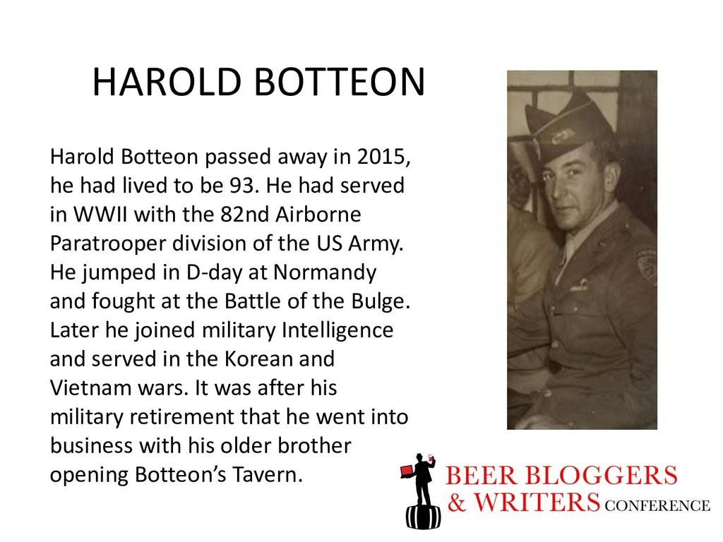 HAROLD BOTTEON Harold Botteon passed away in 20...