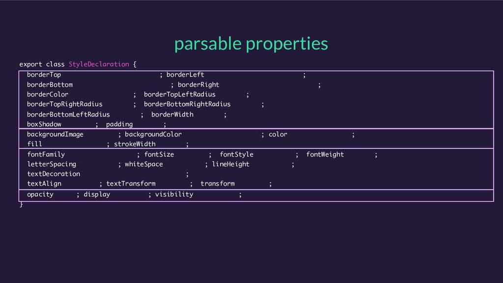 parsable properties export class StyleDeclarati...