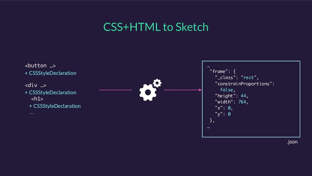 CSS+HTML to Sketch <button …> + CSSStyleDeclara...