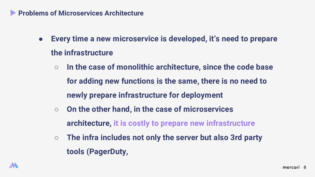 8 Problems of Microservices Architecture ● Ever...
