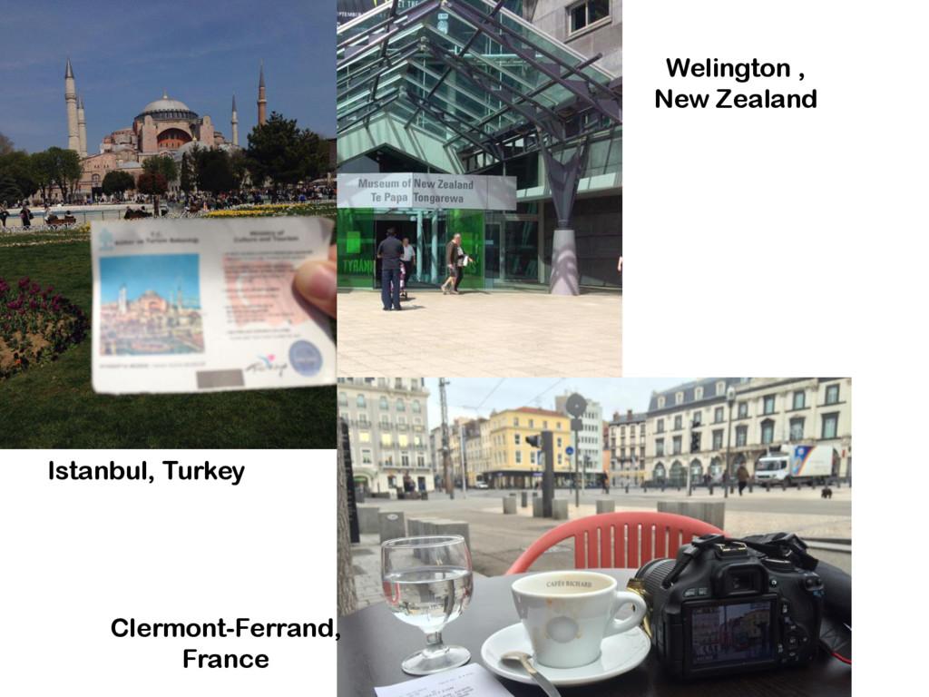 Istanbul, Turkey Welington , New Zealand Clermo...