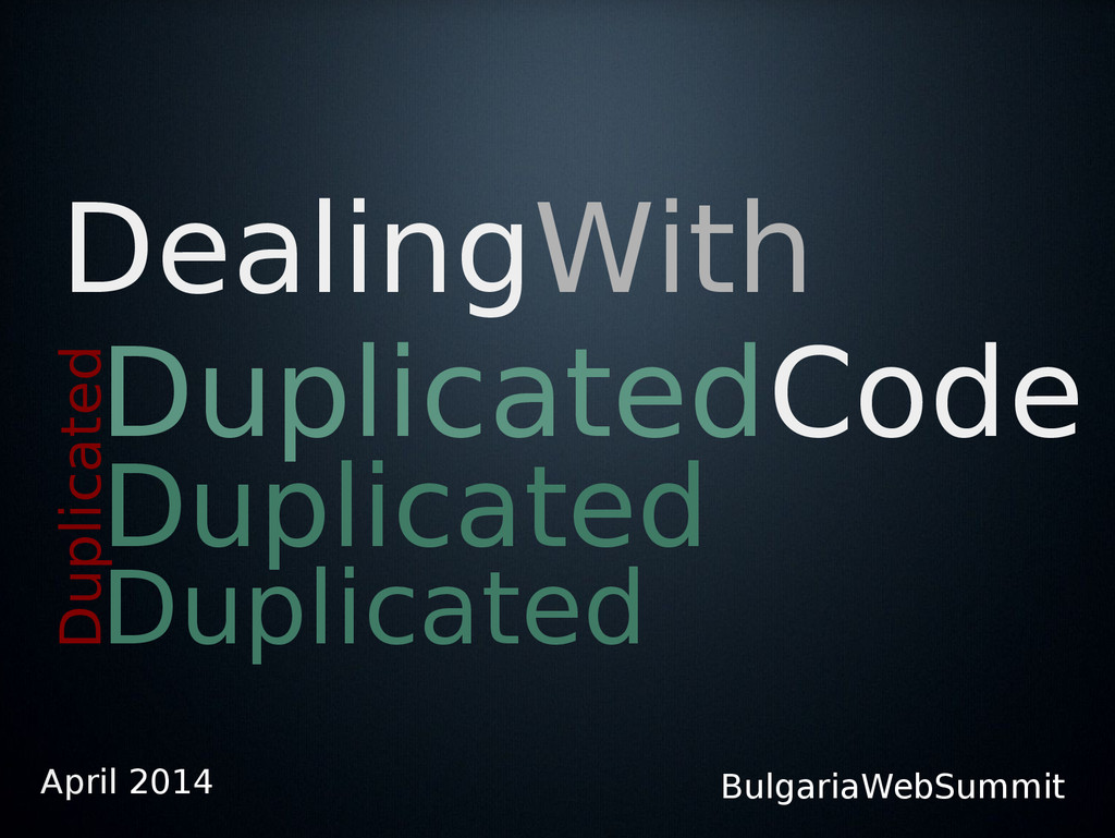 DealingWith DuplicatedCode Duplicated Duplicate...