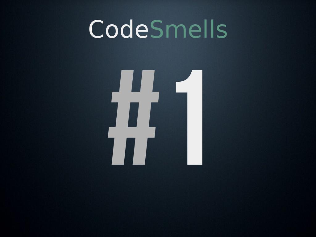 CodeSmells #1