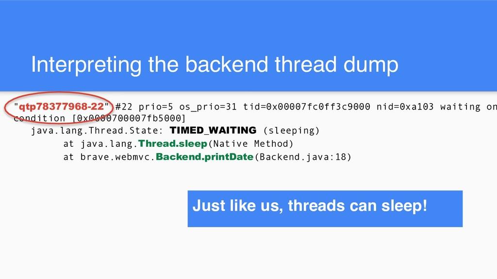 "Interpreting the backend thread dump ""qtp783779..."