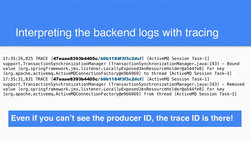 Interpreting the backend logs with tracing 17:3...