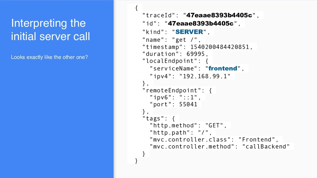 """Interpreting the initial server call { """"traceId..."""