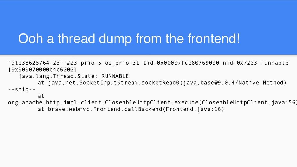 """Ooh a thread dump from the frontend! """"qtp386257..."""
