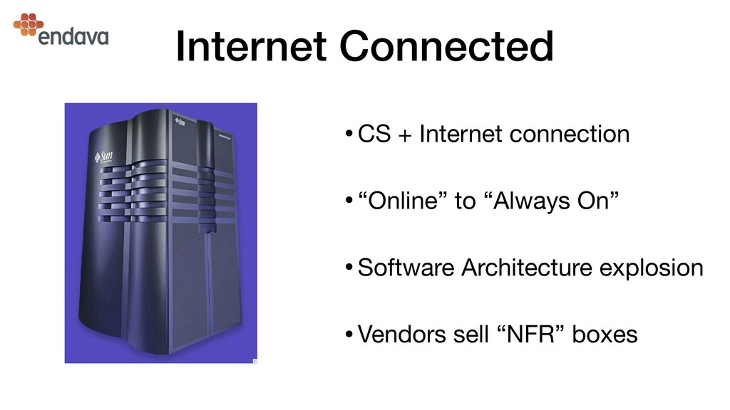 Internet Connected •CS + Internet connection  •...