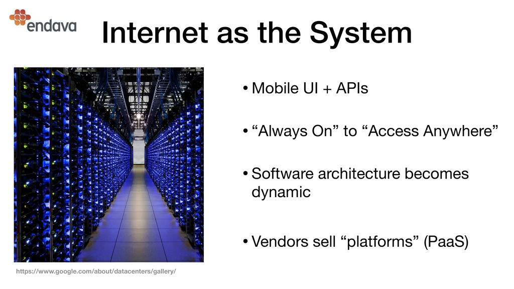 Internet as the System https://www.google.com/a...