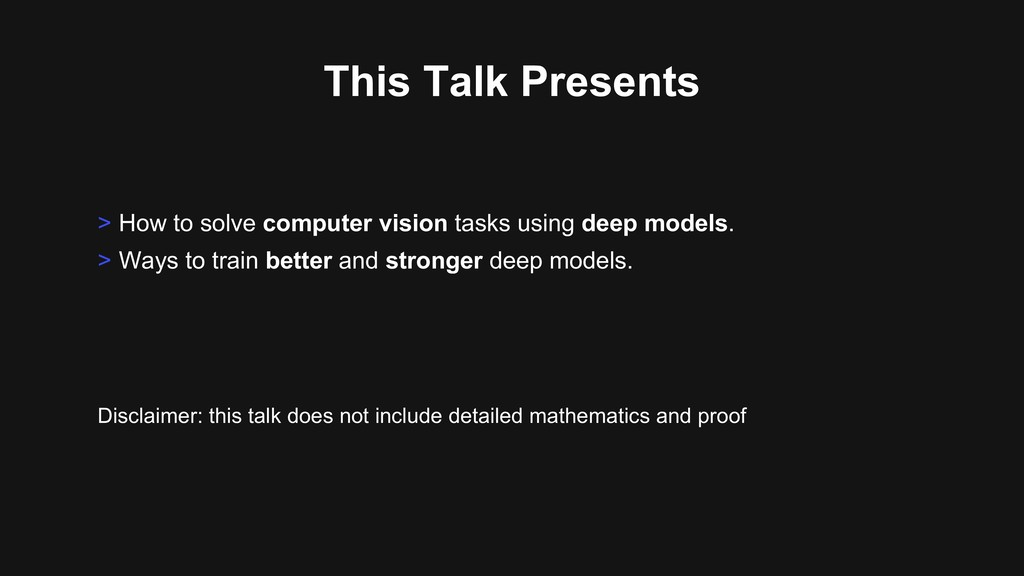 This Talk Presents > How to solve computer visi...