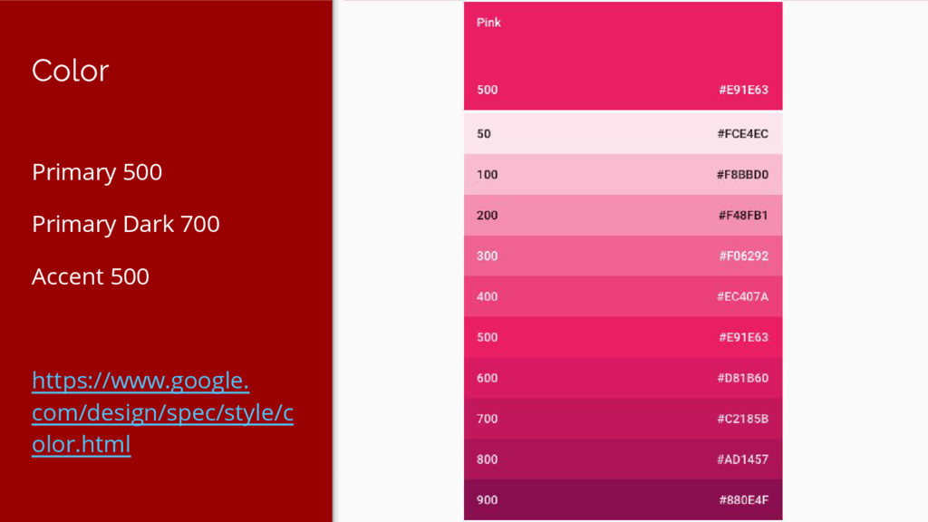 Color Primary 500 Primary Dark 700 Accent 500 h...