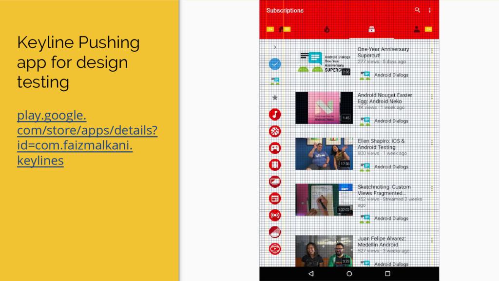 Keyline Pushing app for design testing play.goo...