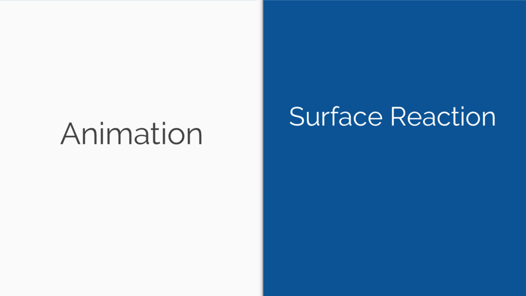 Animation Surface Reaction