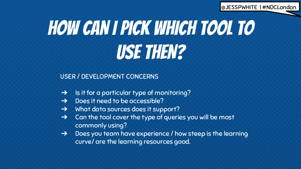 HOW CAN I PICK WHICH TOOL TO USE THEN? USER / D...
