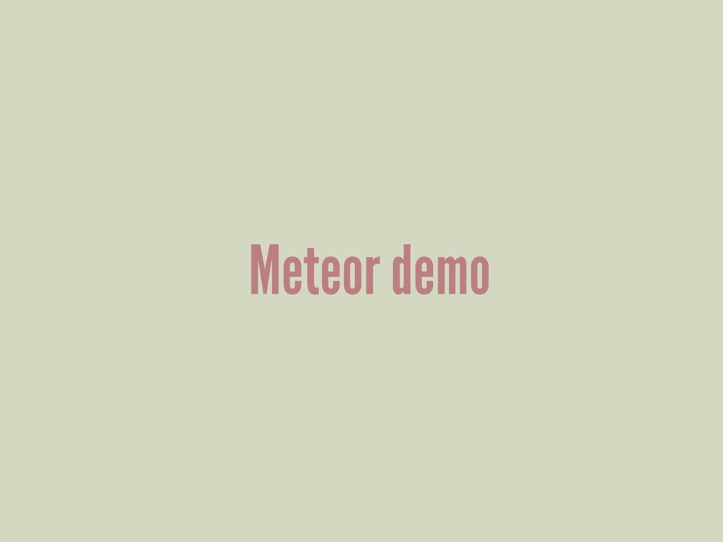 Meteor demo