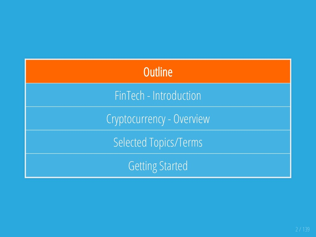 Outline FinTech - Introduction Cryptocurrency -...