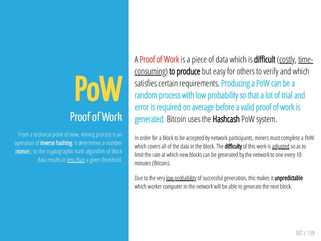 107 / 139 PoW Proof of Work From a technical po...