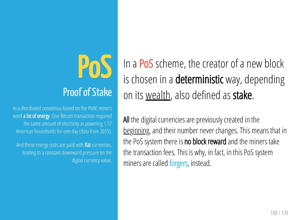 108 / 139 PoS Proof of Stake In a distributed c...
