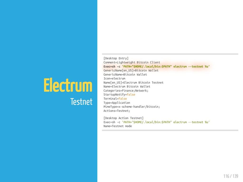 116 / 139 Electrum Testnet [Desktop Entry] Comm...