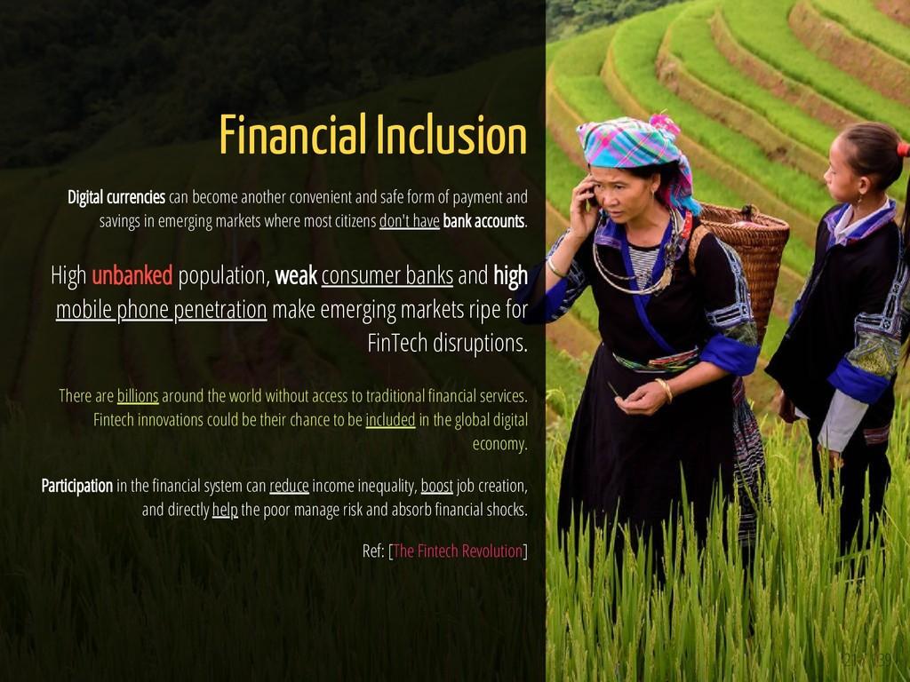21 / 139 Financial Inclusion Digital currencies...