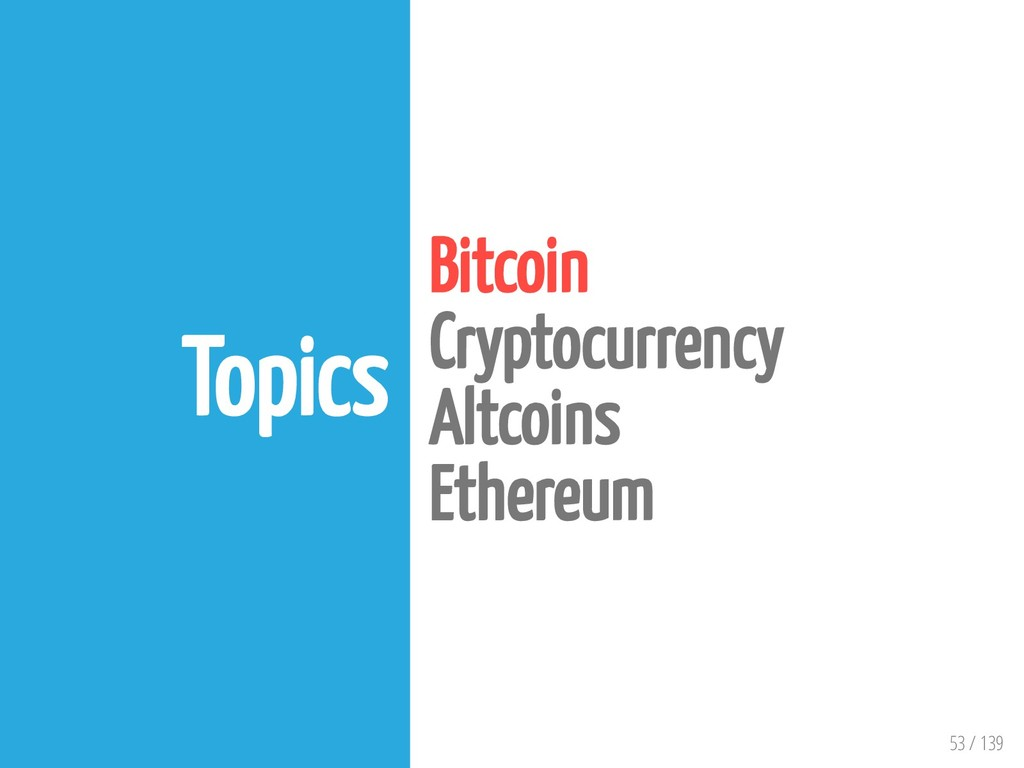 53 / 139 Topics Bitcoin Cryptocurrency Altcoins...